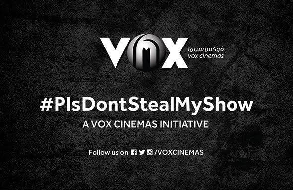 ڤوكس سينما تطلق حملة #PlsDontStealMyShow للترويج لحسن الآداب واللباقة في دور السينما