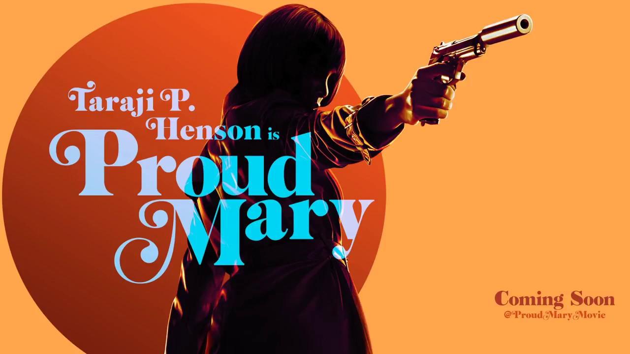 فيلم Proud Mary
