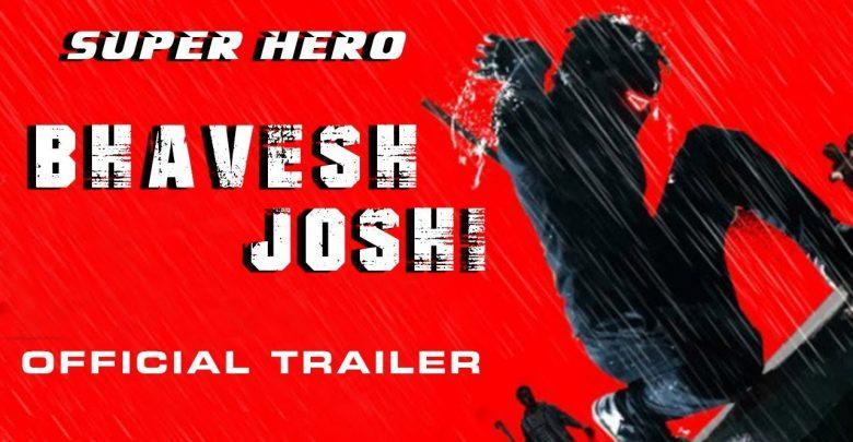 فيلم BHAVESH JOSHI SUPERHERO